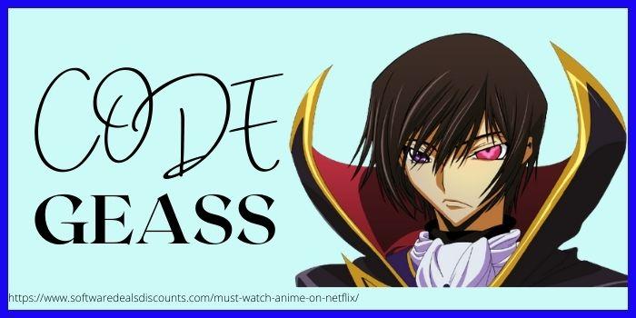 Code Geass Best Anime to watch on Netflix