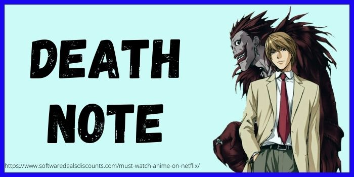 Death Note Must watch Anime to watch on Netflix